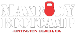 Max Body Boot Camp Fitness - Huntington Beach, CA - Personal Trainer